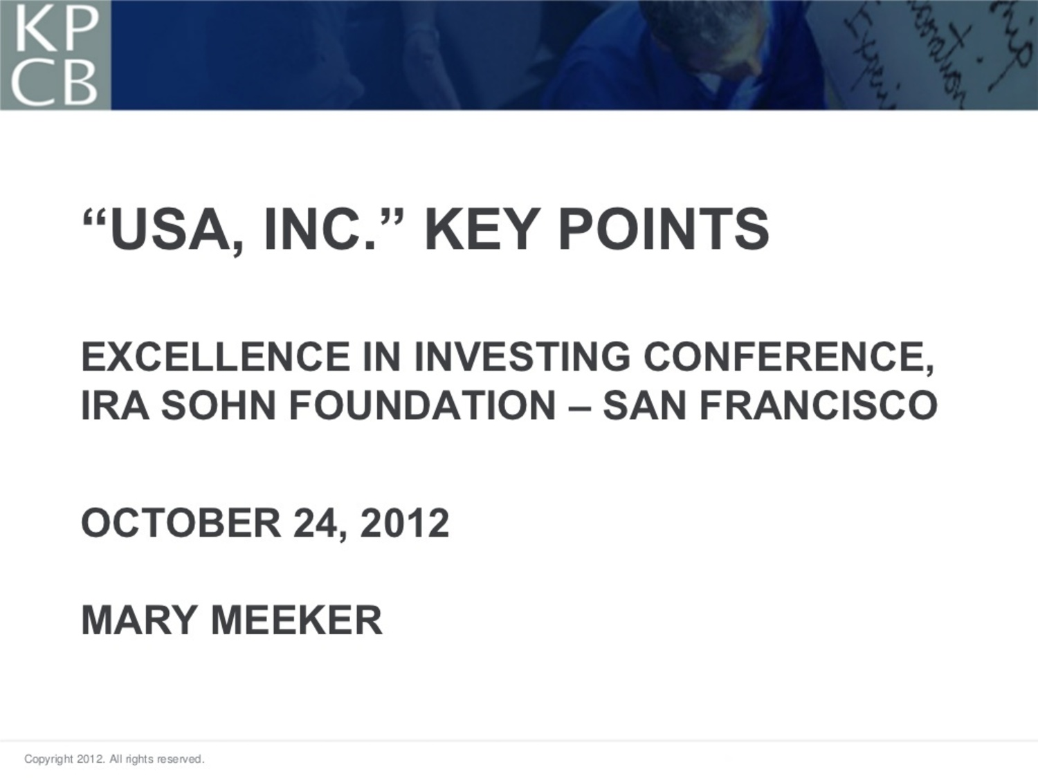 2012 USA Inc. Key Points